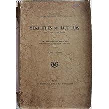 Megalithes du Haut-Laos (Hua Pan, Tran Ninh) Vol. 1+2
