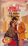A Country Christmas, Jessica St. James, 0373096313