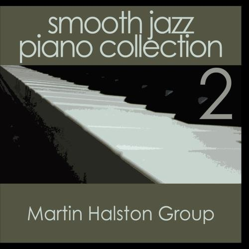 Smooth Jazz Piano Collection 2