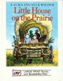 Little House on the Prairie, Laura Ingalls Wilder, 1581180519