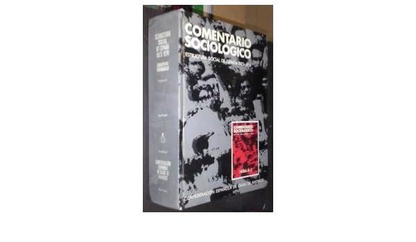 Comentario sociológico, Números 4-5 [estructura social de España 1973-1974]: Amazon.com: Books