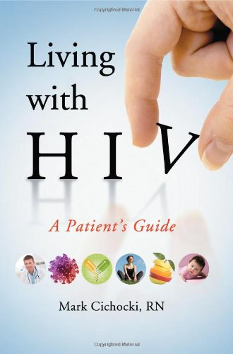 Living with HIV: A Patient