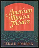 American Musical Theatre, Gerald Bordman, 0195023560