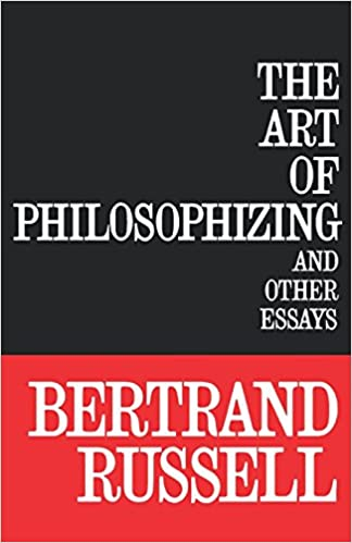 the art of philosophizing and other essays bertrand russell  the art of philosophizing and other essays bertrand russell 9780806529080 amazon com books