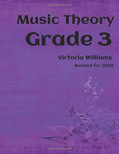 Grade Three Music Theory: for ABRSM Candidates (MyMusicTheory Complete Courses) (Volume 3)
