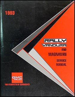 1993 GMC Vandura, Rally and Magnavan Repair Shop Manual Original