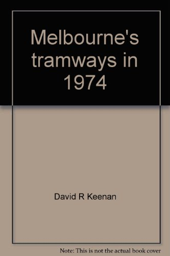 melbournes-tramways-in-1974