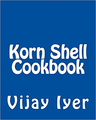 Book Korn Shell Cookbook: Advanced Unix Scripting Examples