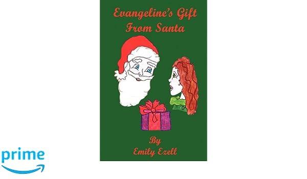 Evangelines Gift From Santa