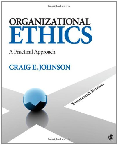 organizational business ethics Global business ethics survey: measuring risk and promoting workplace integrity maintaining integrity in the workplace is a major challenge for organizations.