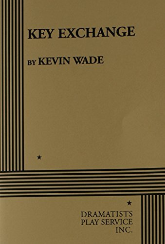 (Key Exchange - Acting Edition by Kevin Wade (1981-10-01))