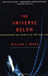 The Universe Below : Discovering the Secrets of the Deep Sea