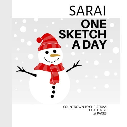 Countdown To 25 Days Of Christmas 2019.Sarai Personalized Countdown To Christmas Sketchbook With