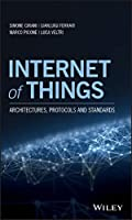 Internet of Things: Architectures, Protocols and Standards Front Cover