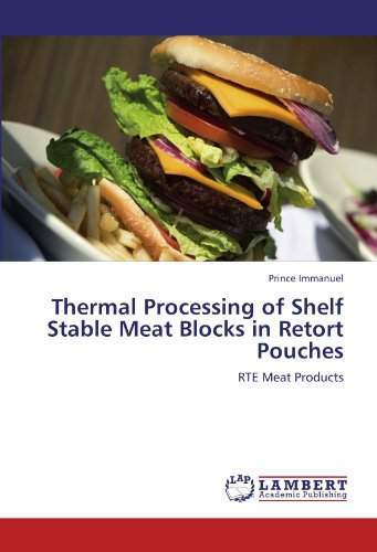 Thermal Processing of Shelf Stable Meat Blocks in Retort Pouches: RTE Meat Products