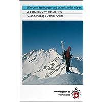 Skitouren Freiburger und Waadtländer Alpen: La Berra bis Dent de Morcles (Skitourenführer)