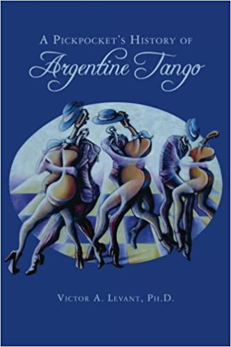A Pickpocket's History of Argentine Tango