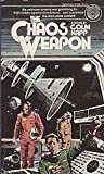 The Chaos Weapon, Colin Kapp, 0345313445
