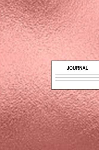 - Journal: Rose Gold Pink Metallic Effect Daily Blank Journal 90 Day Wide Ruled Lined Soft Paper Cover Notebook Secret Diary for Students Women & Kids: ... 90 Pages for Goals, Notes & Travel Journaling