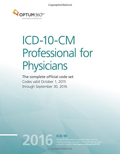 ICD-10-CM Professional for Physicians 2016 (Optum Icd 10)