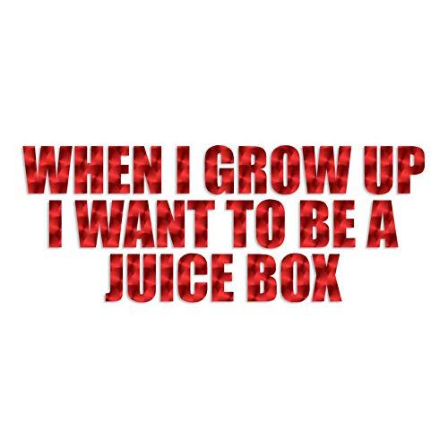 When I Grow Up Juice Box - Vinyl Decal Sticker - 12