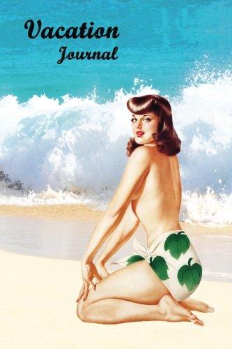 Download I Need A Vacation: Hawaiian Beach Vintage Pin-Up Girl Journal Blank Book pdf