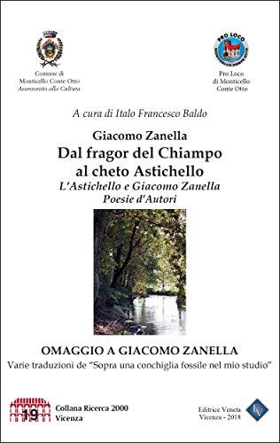 Dal fragor del Chiampo al cheto Astichello (Italian Edition)