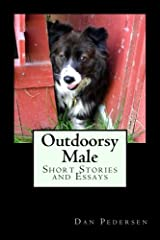 Outdoorsy Male: Short Stories and Essays Paperback