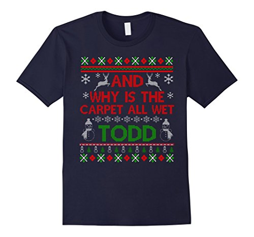 Mens FUNNY WHY IS THE CARPET ALL WET TODD T-SHIRT Christmas Sweat Medium (Wet Tshirt)