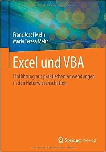 Book Excel und VBA: Einf????hrung mit praktischen Anwendungen in den Naturwissenschaften (German Edition) by Franz Josef Mehr (2015-11-06)
