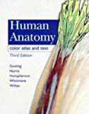 img - for Human Anatomy: Color Atlas and Text by John A. Gosling MD MB ChB FRCS (1996-01-15) book / textbook / text book