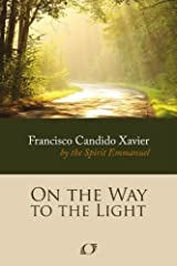 On the way to the Light Kindle Edition