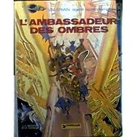 L'Ambassadeur des Ombres (Premiere edition)