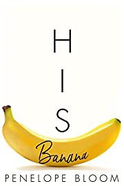 His Banana (Objects of Attraction Book 1)