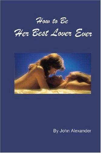 How to Be Her Best Lover Ever pdf epub