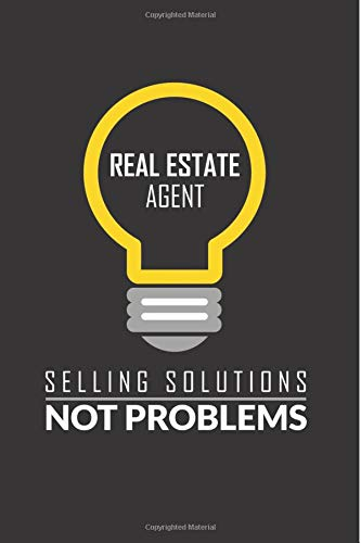 Real Estate Agent Selling Solutions Not Problems: Realtor Journal - 6x9 Blank Lined Journal - Gifts For Real Estate Agents - Broker - Sales Agent - ... - Thank You - Funny Realtor Gifts For Women ebook