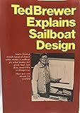 : Ted Brewer Explains Sailboat Design