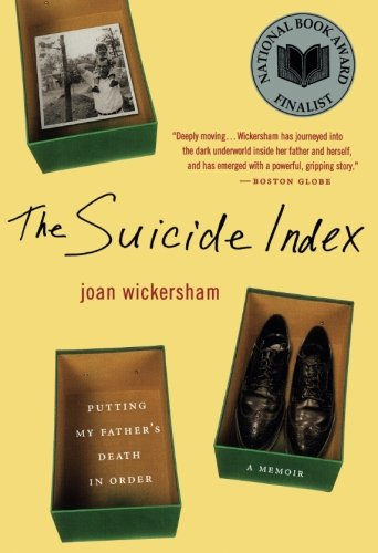 The Suicide Index: Putting My Father