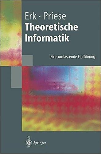 Theoretische Informatik: Eine Umfassende Einf Hrung (Springer-Lehrbuch)