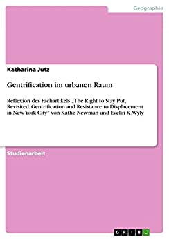 a summary of the right to stay put revisited gentrification and resistance to displacement in new yo The right to stay put, revisited: gentrification and resistance to displacement in new york city  balzarini je, shlay ab gentrification and the right to the city: community conflict and casinos  braconi f gentrification and displacement: new york city in the 1990s j am plann assoc 2004.