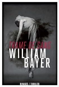 Trame de sang par Bayer