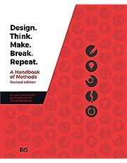 Design. Think. Make. Break. Repeat.: Revised edition