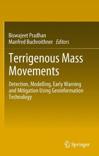 Terrigenous Mass Movements: Detection, Modelling, Early Warning and Mitigation Using Geoinformation Technology