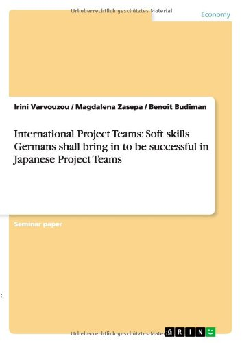 International Project Teams: Soft skills Germans shall bring in to be successful in Japanese Project Teams ebook