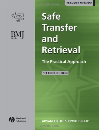 Safe Transfer and Retrieval of Patients (STAR): The Practical Approach