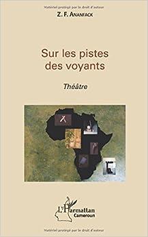 Libros Gratis Descargar Sur Les Pistes Des Voyants - Theatre Leer Formato Epub