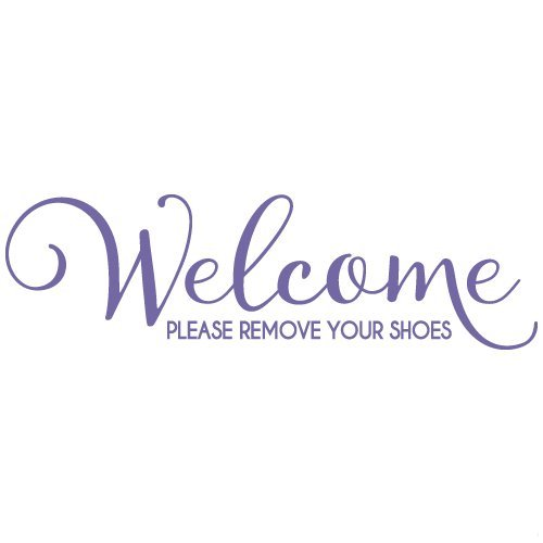 Welcome Please Remove Your Shoes Quote Vinyl Wall Decal Sticker Art, Home Decor, Lavender, 48in x 14in