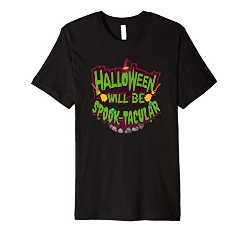 Spooktacular And Other Halloween Words (Halloween Will Be Spook-tacular Premium)