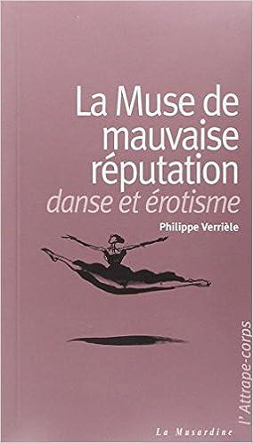 Livres La Muse de mauvaise réputation : Danse et érotisme pdf