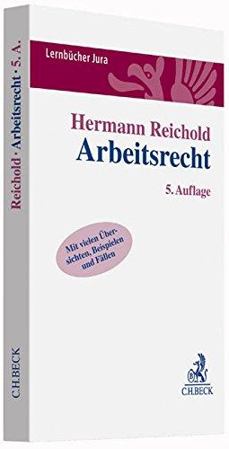 Arbeitsrecht: Lernbuch nach Anspruchsgrundlagen Taschenbuch – 18. Januar 2016 Hermann Reichold C.H.Beck 3406687873 Handels- und Wirtschaftsrecht